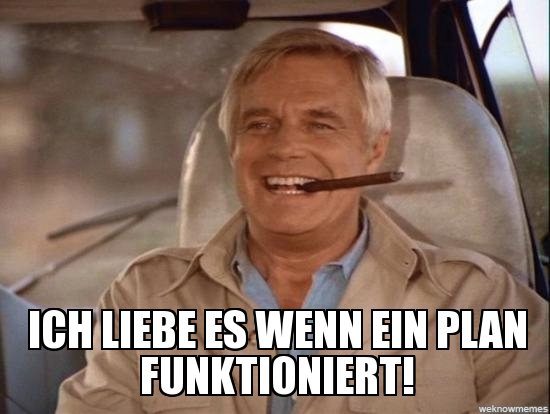 A-Team: ein plan funktioniert